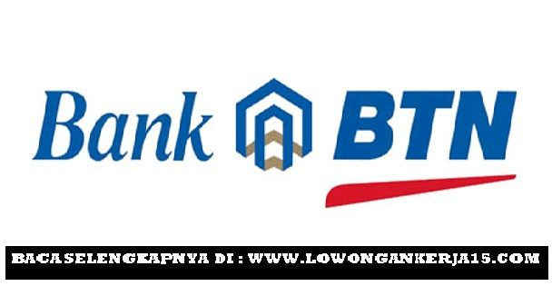 Lowongan Kerja Bank Tabungan Negara (Persero) Tingkat SMA, D3, S1 Besar besaran