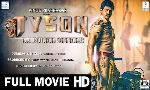 Tyson Ek Police Officer 2016 Hindi Dubbed 480p HDRip 350mb