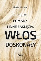 http://lubimyczytac.pl/ksiazka/4691287/eliksiry-pomady-i-inne-zaklecia-wlos-doskonaly