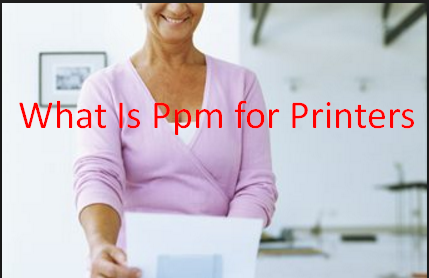 What Is Ppm for Printers