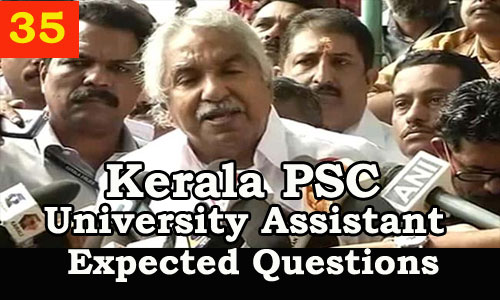 Kerala PSC : Expected Question for University Assistant Exam - 35