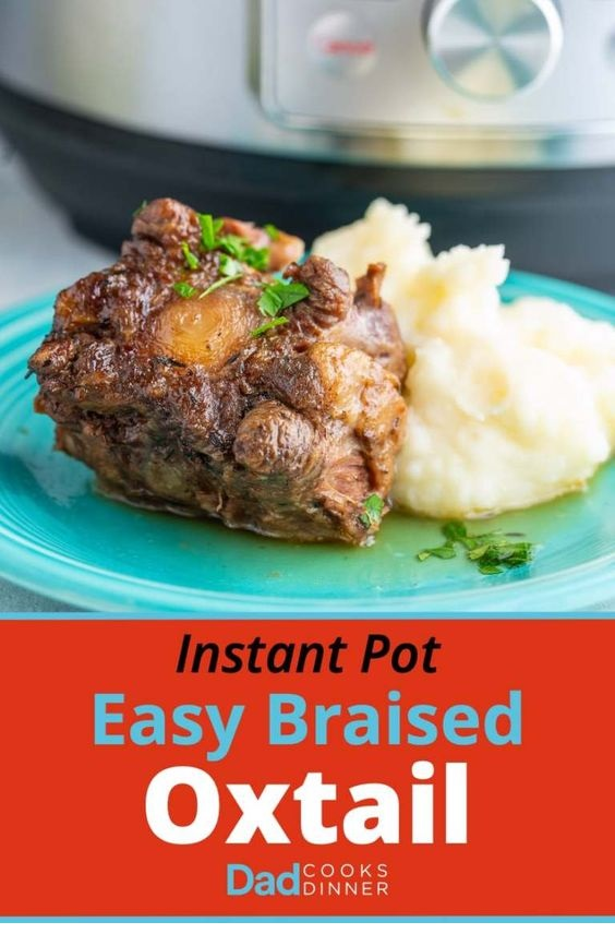 Instant Pot Easy Braised Oxtail
