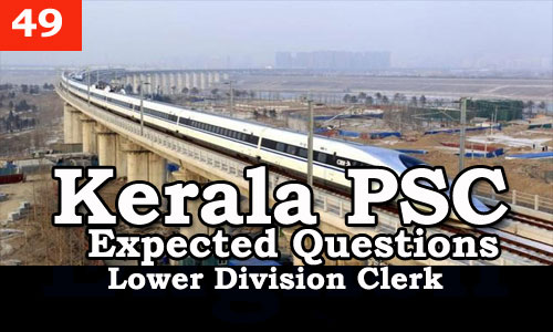 Kerala PSC - Expected/Model Questions for LD Clerk - 49