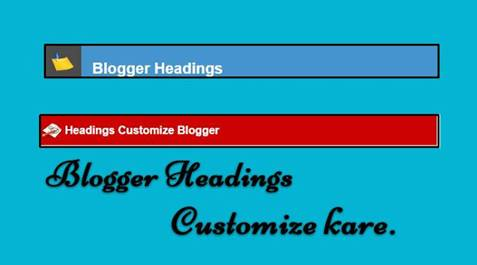 blogg customize headings 3 best design