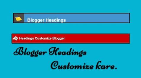 blogg customize headings 3 best design