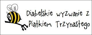 http://diabelskimlyn.blogspot.com/2016/08/diabelskie-wyzwanie-z-piatkiem.html