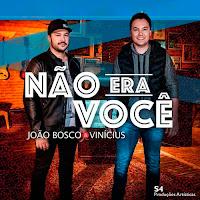 Baixar Não Era Você João Bosco e Vinicius Mp3 Gratis