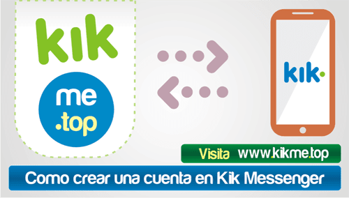 Como crear una cuenta en Kik Messenger