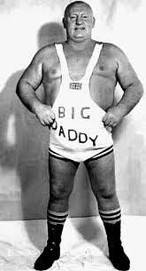 Shirley Crabtree as Big Daddy the wrestler