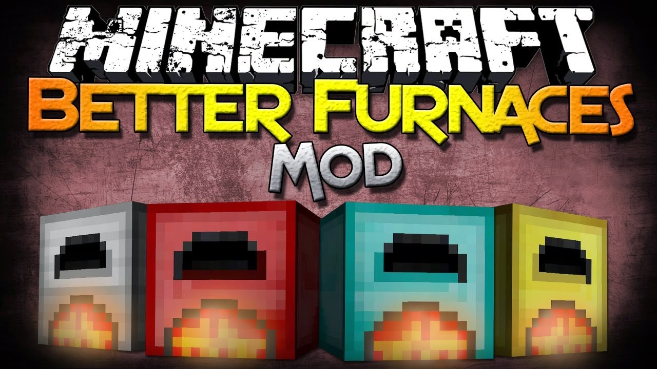 B Tutors: Better Furnaces 1.7.10
