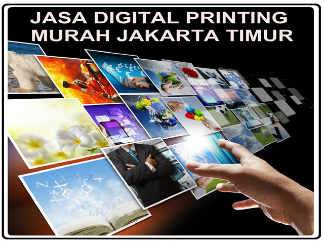 JASA DIGITAL PRINTING MURAH JAKARTA TIMUR