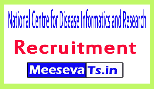 National Centre for Disease Informatics and Research NCDIR Recruitment