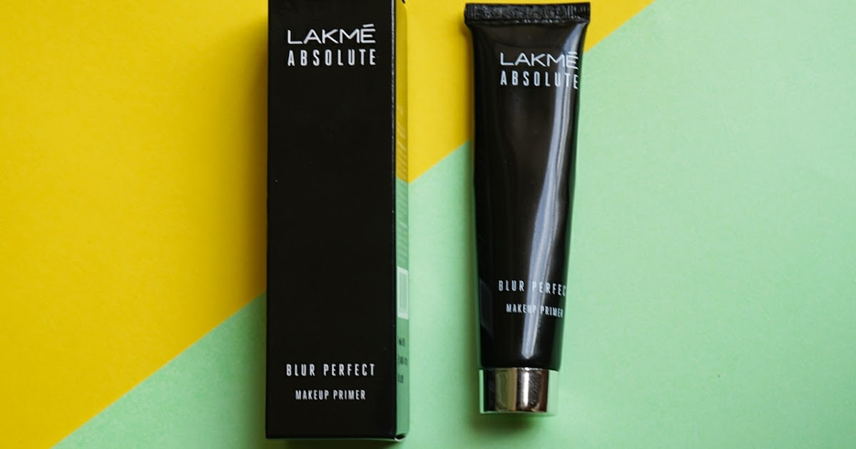 Lakme Absolute Blur Perfect Makeup Primer - Review