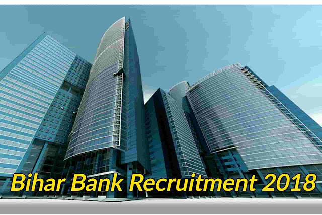 Bihar Bank Recruitment 2018
