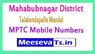 Talakondapalle Mandal MPTC Mobile Numbers List Mahabubnagar District in Telangana State