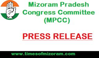 Mizoram Pradesh Congress Committee (MPCC) PRESS RELEASE