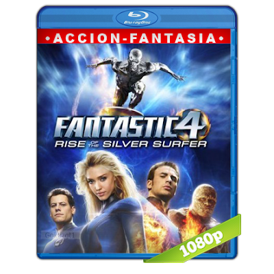 Los 4 Fantasticos 2 Y El Deslizador De Plata (2007) BRRip Full 1080p Audio Trial Latino-Castellano-Ingles 5.1