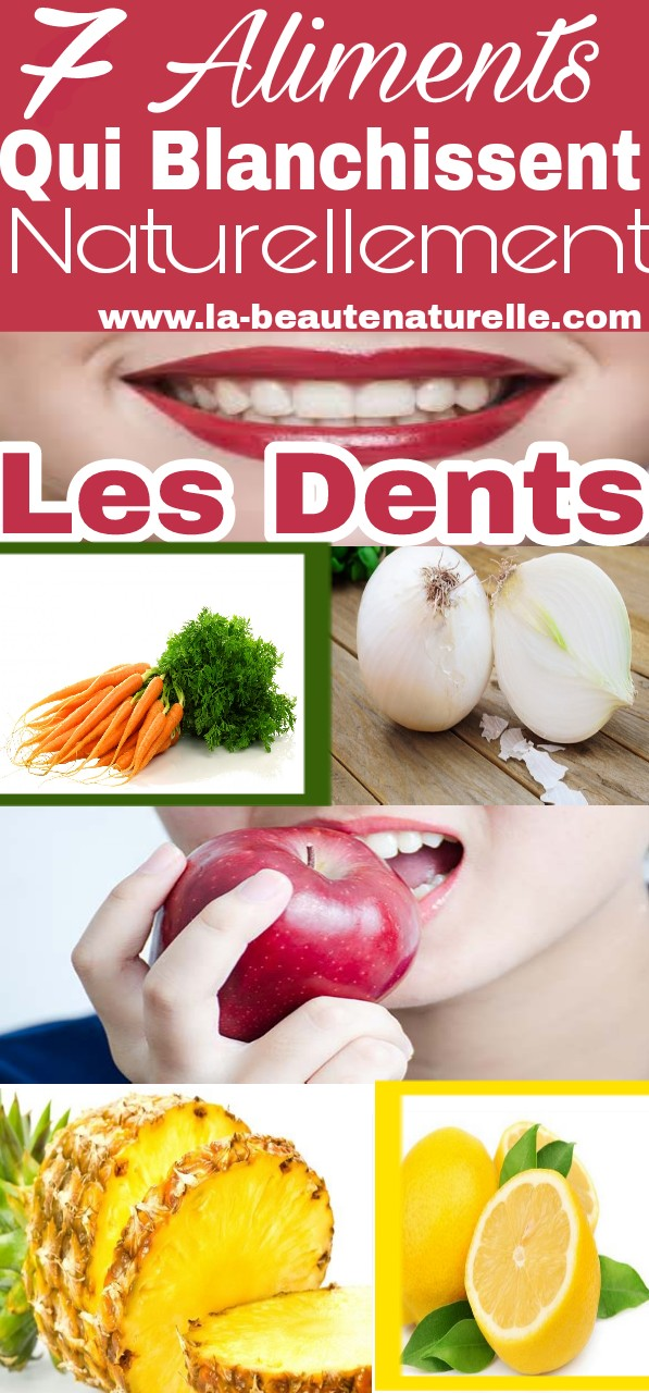 7 Aliments qui blanchissent naturellement les dents