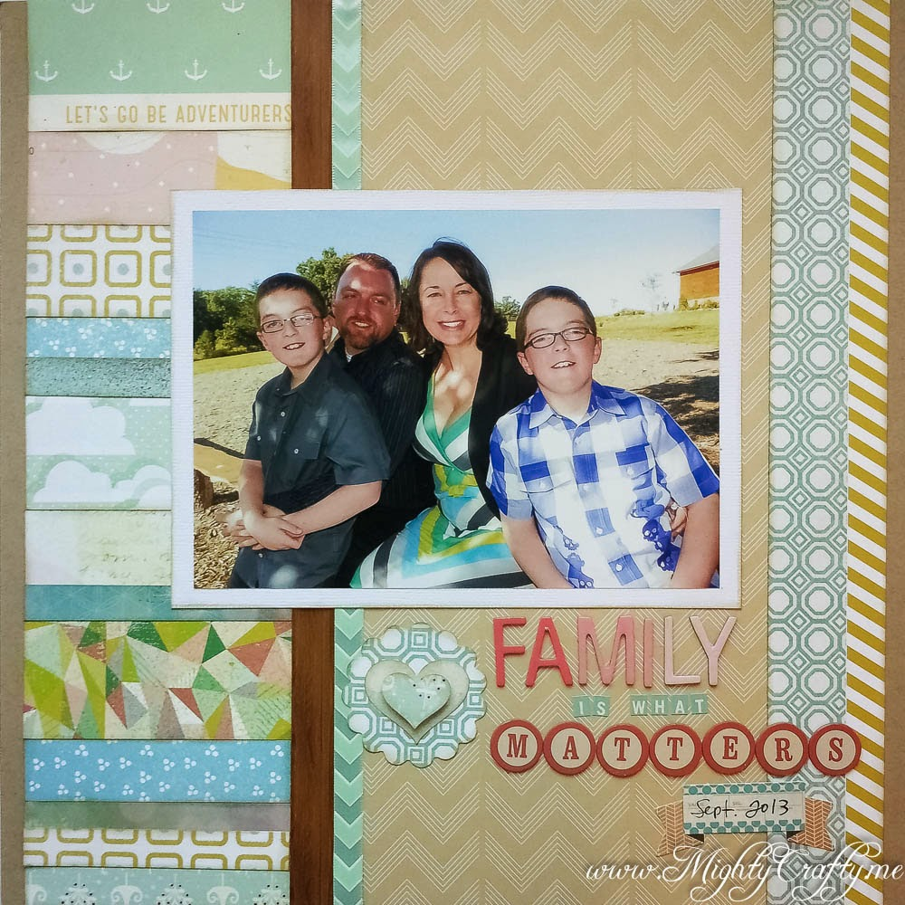 Family Is What Matters layout from scraps -- www.MightyCrafty.me