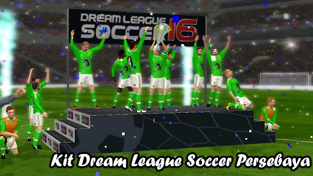 kit dream league soccer persebaya