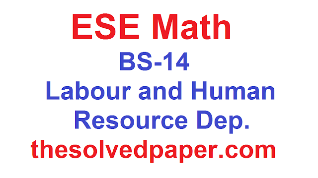 Past Papers of ESE Math, Science,