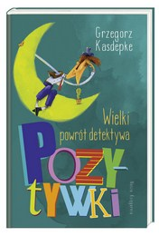 http://lubimyczytac.pl/ksiazka/4806205/wielki-powrot-detektywa-pozytywki