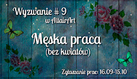http://www.altairart.pl/2016/09/wyzwanie-9-meska-praca-bez-kwiatow.html#h=659-1475912571817