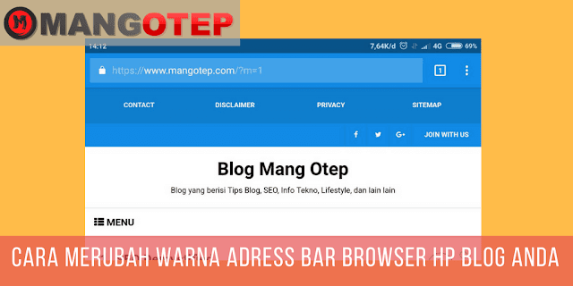Cara Merubah Warna ADDRESS BAR browser HP Blog Anda