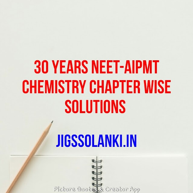 30 YEARS NEET-AIPMT CHEMISTRY CHAPTER WISE SOLUTIONS IN HINDI