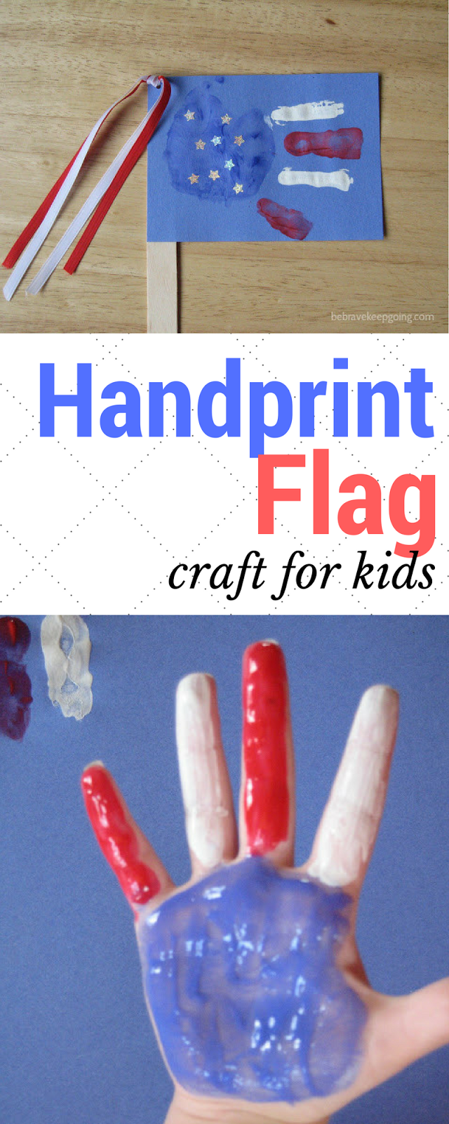 Be Brave Keep Going Kid Craft Handprint American Flag