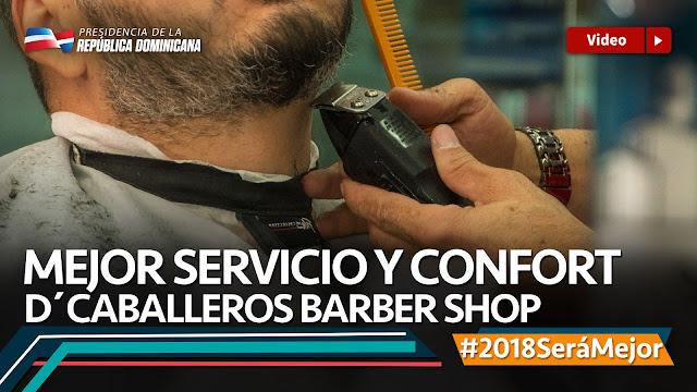 VIDEO: Mejor servicio y confort. D'Caballeros Barber Shop. #2018SeráMejor