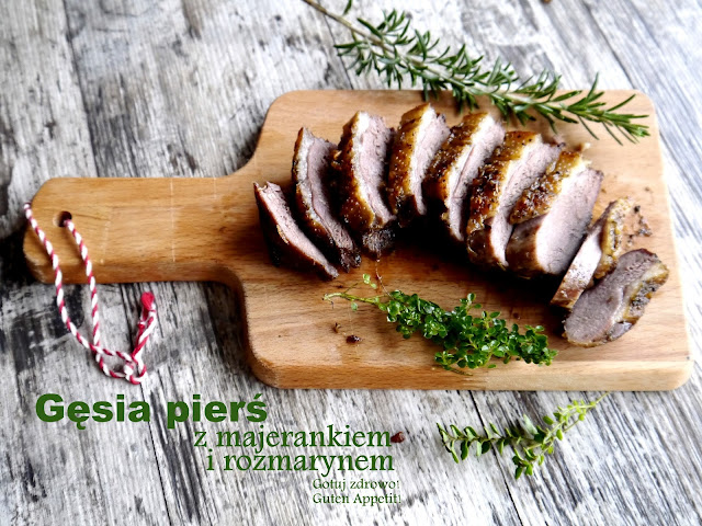 Gęsia pierś pieczona z majerankiem, rozmarynem i czosnkiem - Czytaj więcej »