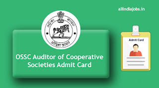 OSSC Auditor of Cooperative Societies Admit Card
