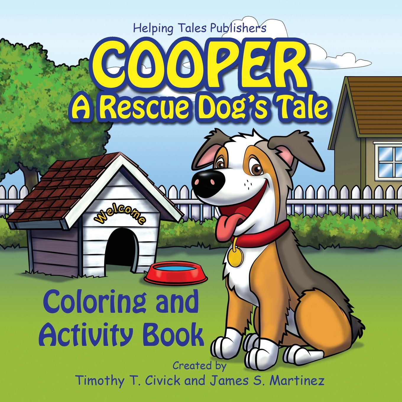 Cooper A Rescue Dogs Tale Coloring And Activity Book