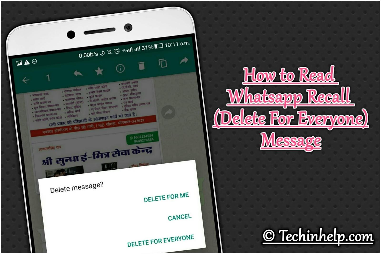 Whatsapp Recall (Delete For Everyone) Message Ko Read Kaise Kare