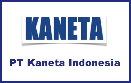 Adajobs 2018 Terbaru di PT Kaneta Indonesia Karawang Jawa Barat