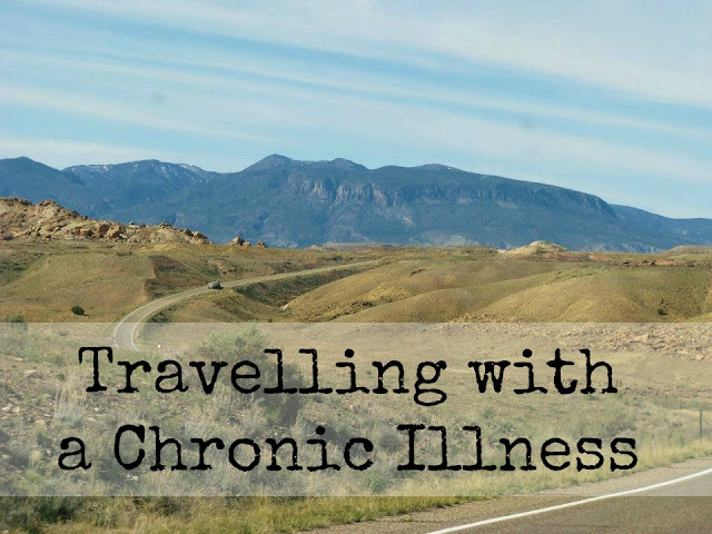 Travelling with a Chronic Illness | Cranberry Tea Time