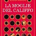 Video-recensione su LA MOGLIE DEL CALIFFO di Renée Ahdieh