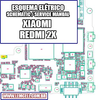 Esquema Elétrico Smartphone Celular Xiaomi Redmi 2x Manual de Serviço   Service Manual schematic Diagram Cell Phone Xiaomi Redmi 2x      Esquematico Smartphone Celular Xiaomi Redmi 2 x