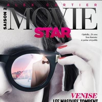 Movie Star, tome 2 : Venise d'Alex Cartier