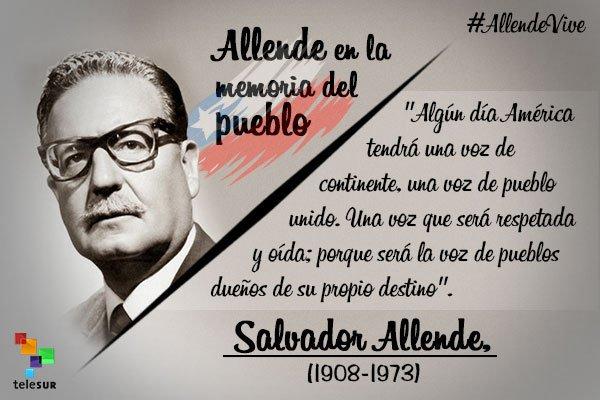 """""""Algún día América tendrá una vos de continente, una voz de pueblo unido. Una voz que será respetada y oída: porque será la voz de los pueblos dueños de su propio destino."""" Salvador Allende"""