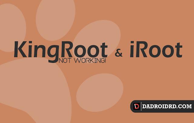 KingRoot dan iRoot tak sanggup lagi di andalkan untuk melaksanakan ROOT Android ketika ini KingRoot dan iRoot tak sanggup lagi di andalkan untuk melaksanakan ROOT Android ketika ini