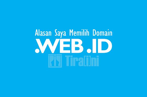Alasan Saya Memilih Domain .WEB.ID