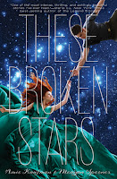 Resultado de imagen para THESE BROKEN STARS Libro 1 de la trilogia Starbound y libro 1.5 This Night So Dark de Amie Kaufman & Meagan Spooner