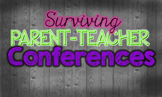 Surviving Parent-Teacher Conferences