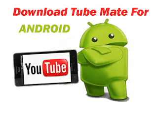 tubemate free download for android