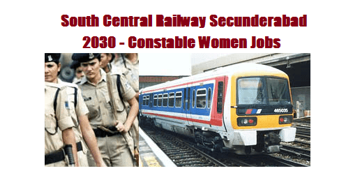 2030 Constable Jobs for Women in South Central Railway, Secunderabad | Manabadi News and Results