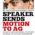 Speaker sends motion to AG House