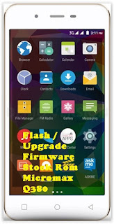 macromax Guide To Flash or Install Stock Rom Micromax Canvas Spark Q380. Root