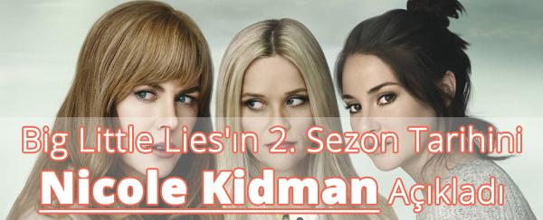 Big Little Lies'ın 2. Sezon Tarihi